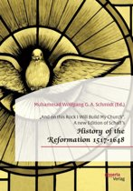 and on This Rock I Will Build My Church. a New Edition of Schaff's history of the Reformation 1517-1648