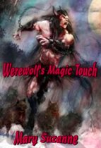 Werewolf's Magic Touch