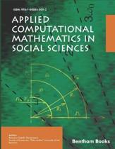 Applied Computational Mathematics in Social Sciences
