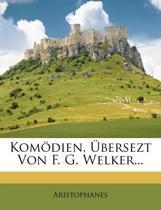 Komodien, Ubersezt Von F. G. Welker...