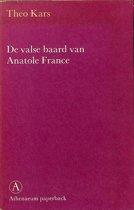 De valse baard van Anatole France. Een niet-officiële biografie.