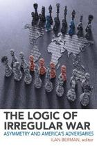The Logic of Irregular War
