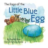 The Saga of the Little Blue Egg