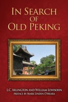 In Search of Old Peking