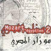 Mozart L'Egyptien Vol Ii