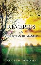 Reveries of a Christian Humanist