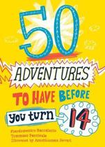 50 Adventures to Have before You Turn 14