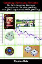 Gambling Facts and Fictions