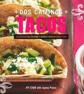 Dos Caminos Tacos