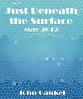 Just Beneath the Surface Volume 4