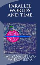 Parallel Worlds and Time