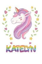 Katelyn: Katelyn Notebook Journal 6x9 Personalized Gift For Katelyn Unicorn Rainbow Colors Lined Paper