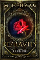 Depravity: A Beauty and the Beast Retelling