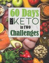 60 Days of Keto in Two Challenges