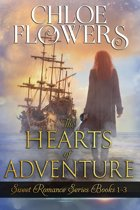 The Hearts of Adventure Sweet Romance Trilogy