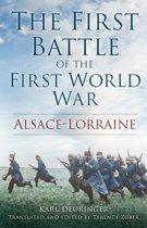 The First Battle of the First World War