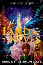 LAND OF NEVES: Book 3