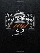 Colour My Sketchbook Wild 2