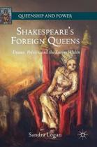 Shakespeare's Foreign Queens