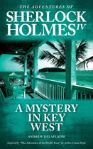 """A Mystery in Key West - Inspired by """"The Adventure of the Devil's Foot"""" by Arthur Conan Doyle"""