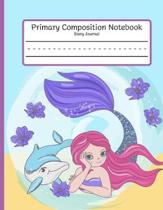Mermaid - Primary Composition Notebook: Story Paper Journal: Dotted Midline and Picture Space for Grades K-2 School Exercise Book