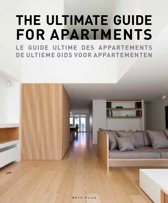 The ultimate guide for apartments/Le guide ultime des appartements/De ultieme gids voor appartementen