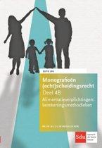 Monografieen (echt)scheidingsrecht 4B - Alimentatieverplichtingen. Berekeningsmethodieken