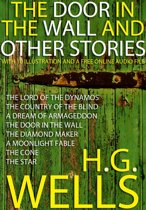 The Door in the Wall and Other Stories: With 10 Illustrations and Free Online Audio Files