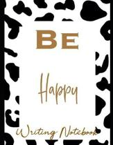 Be Happy Writing Notebook