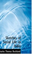 Sketches of Social Life in India