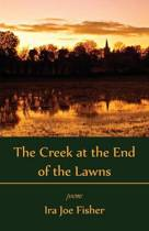 The Creek at the End of the Lawns