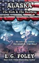 The Dork & the Deathray (50 States of Fear