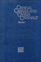 Criminal Careers and Career Criminals,