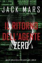 Il ritorno dell'Agente Zero (Uno spy thriller della serie Agente Zero—Libro #1)