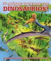d nde Vivieron Los Dinosaurios?