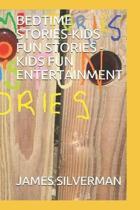 Bedtime Stories-Kids Fun Stories -Kids Fun Entertainment
