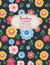 Teacher Planner With Dates 2019-2020: 2019-2020 Academic Calendar and Organizer: July 2019 through June 2020