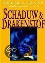 Schaduw & Drakenstof