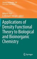 Applications of Density Functional Theory to Biological and Bioinorganic Chemistry