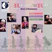 La Rocque'n'Roll - Popular Music of Renaissance France