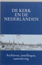 De kerk en De Nederlanden