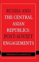Russia and the Central Asian Republics