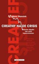 Creatief na de crisis