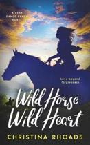 Wild Horse, Wild Heart