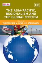 The Asia-Pacific, Regionalism and the Global System