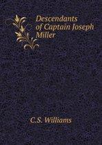 Descendants of Captain Joseph Miller