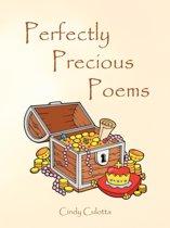Perfectly Precious Poems