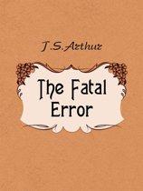 The Fatal Error
