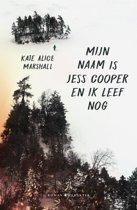 Mijn naam is Jess Cooper en ik leef nog