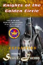Exposition - The Knights of the Golden Circle